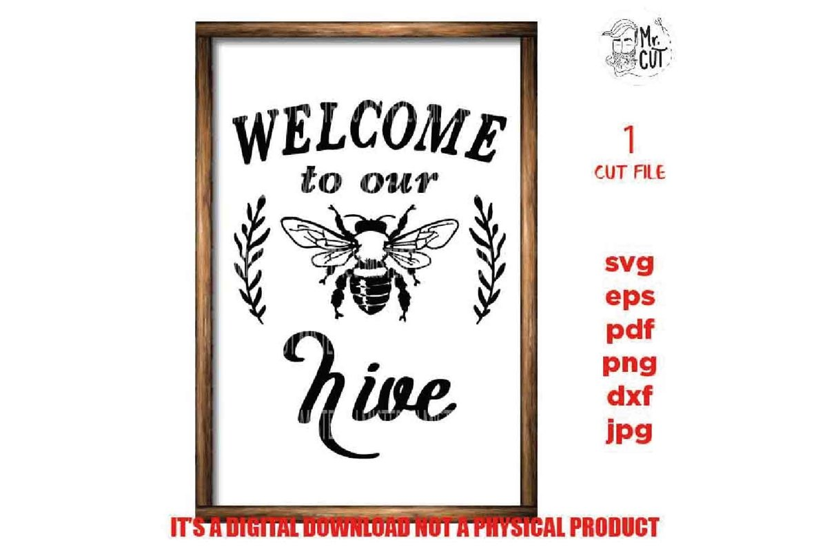 Welcome to our hive svg, Farmhouse Wall Decoration, cut file example image 1