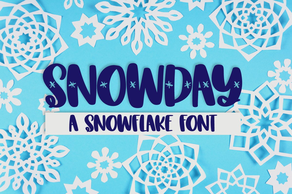 SNOWDAY - A Snowflake font example image 1