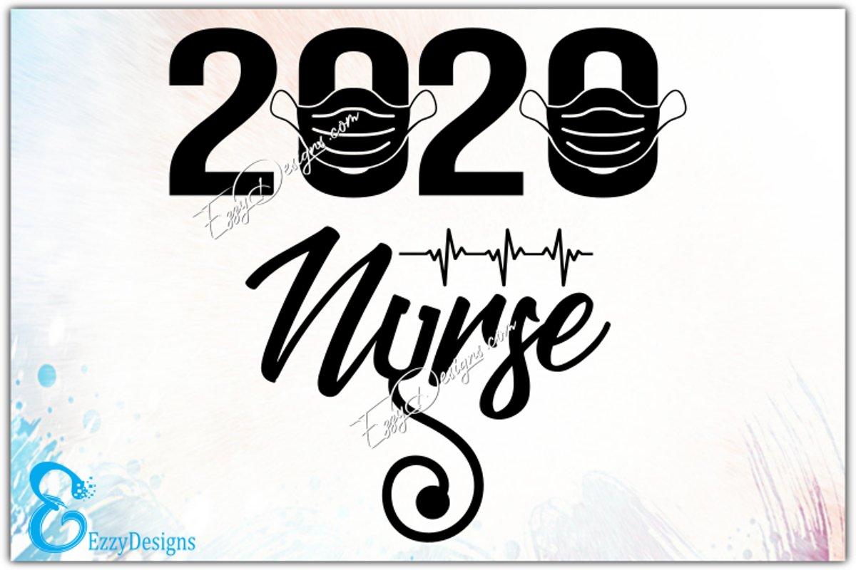 Nurse svg, Nurse 2020 SVG, nurse svg files, nurse life svg example image 1