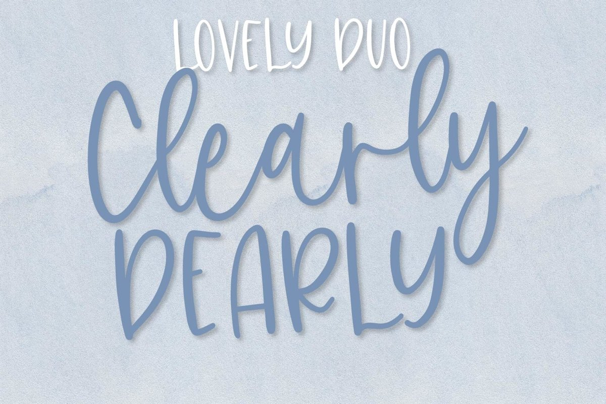 Clearly, Dearly - A lovely Script & San Serif font duo example image 1