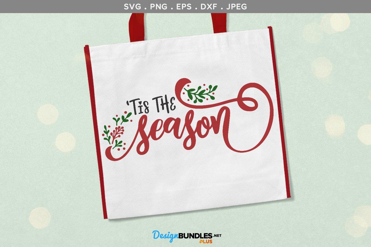 'Tis the Season SVG | printable example image 1