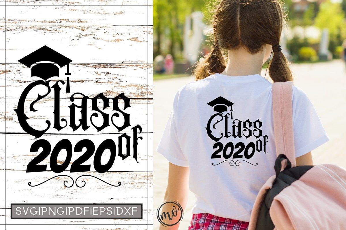 Class Of 2020 Graduation SVG Cut File For Cricut example image 1