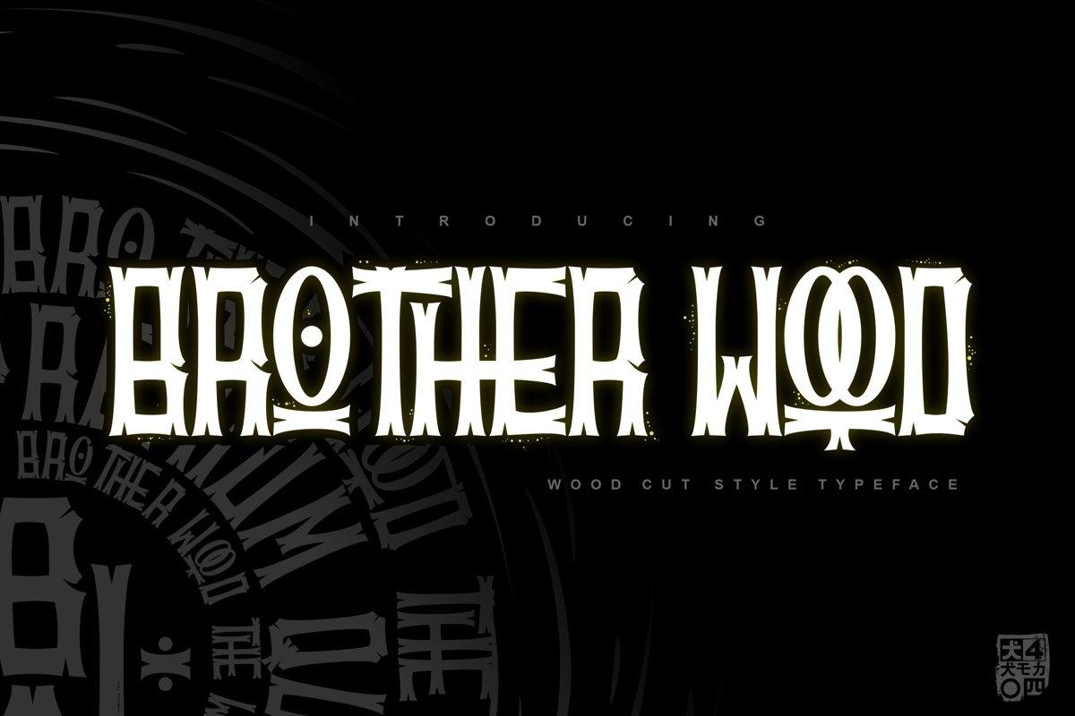 BROTHERwood example image 1