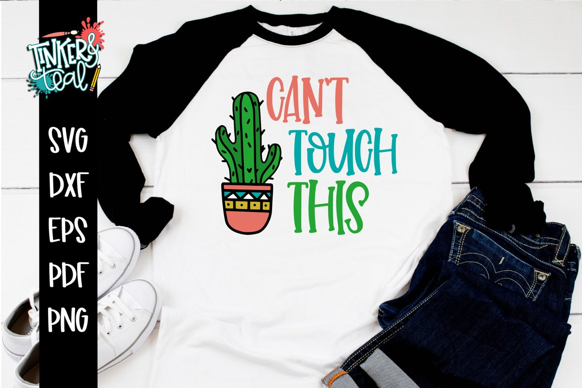 Can't Touch This Funny Cactus SVG example image 1