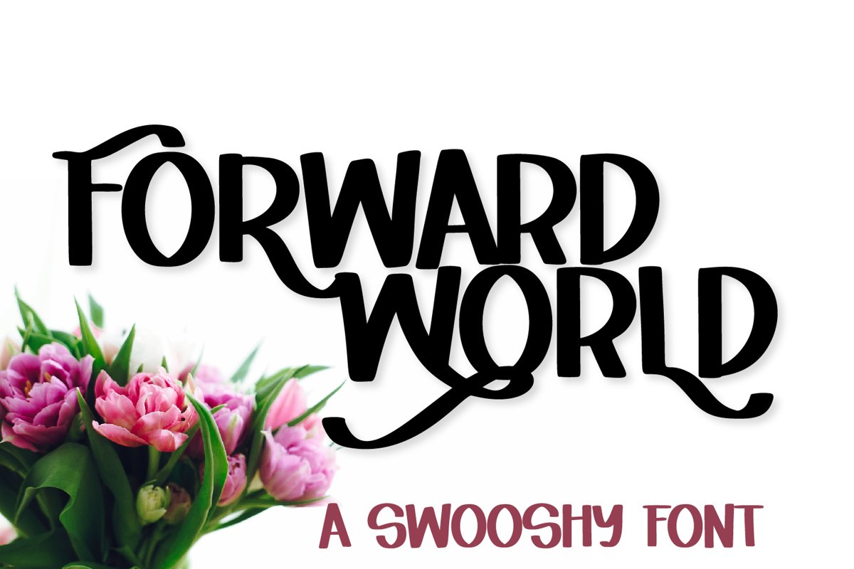 Forward World - A Swoosh-y Lettering Font example image 1
