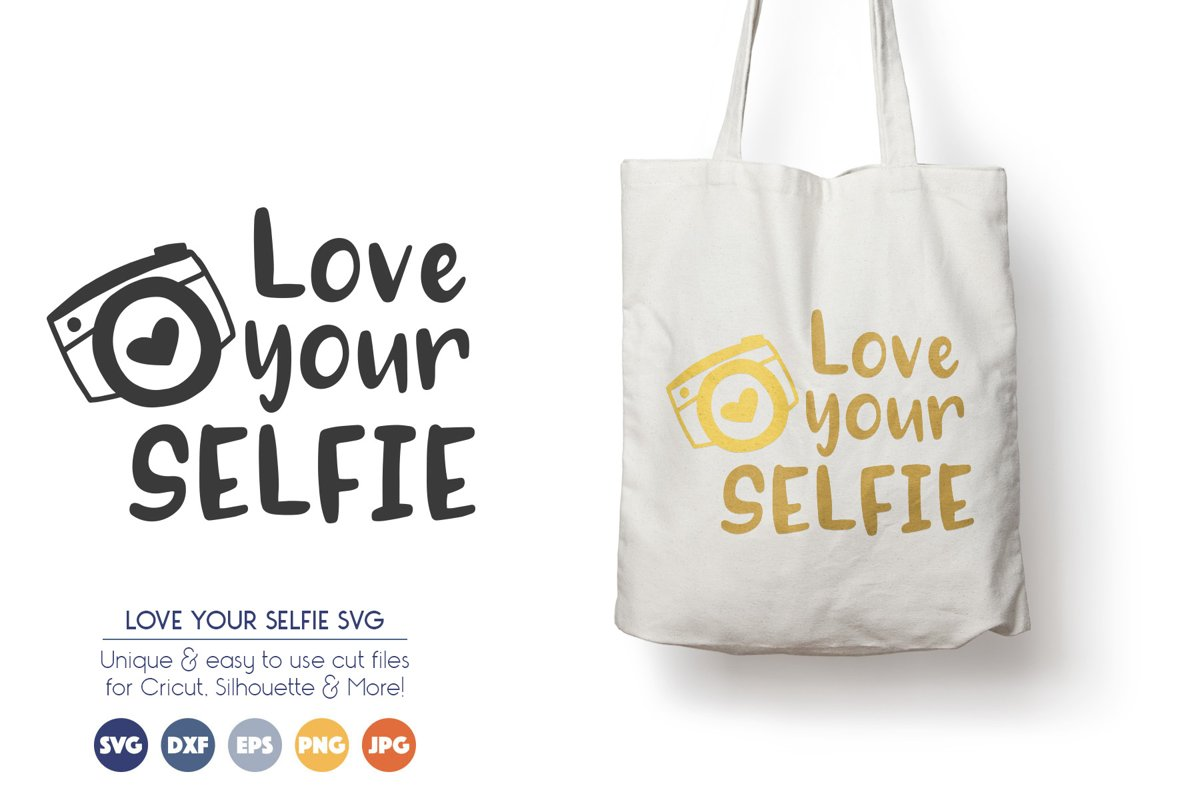 Love Your Selfie - Camera SVG Files example image 1
