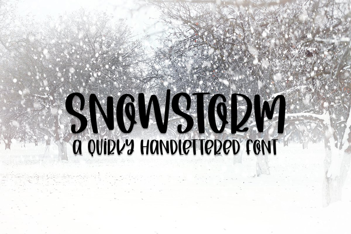 Snowstorm - A Quirky Hand-Lettered Font example image 1