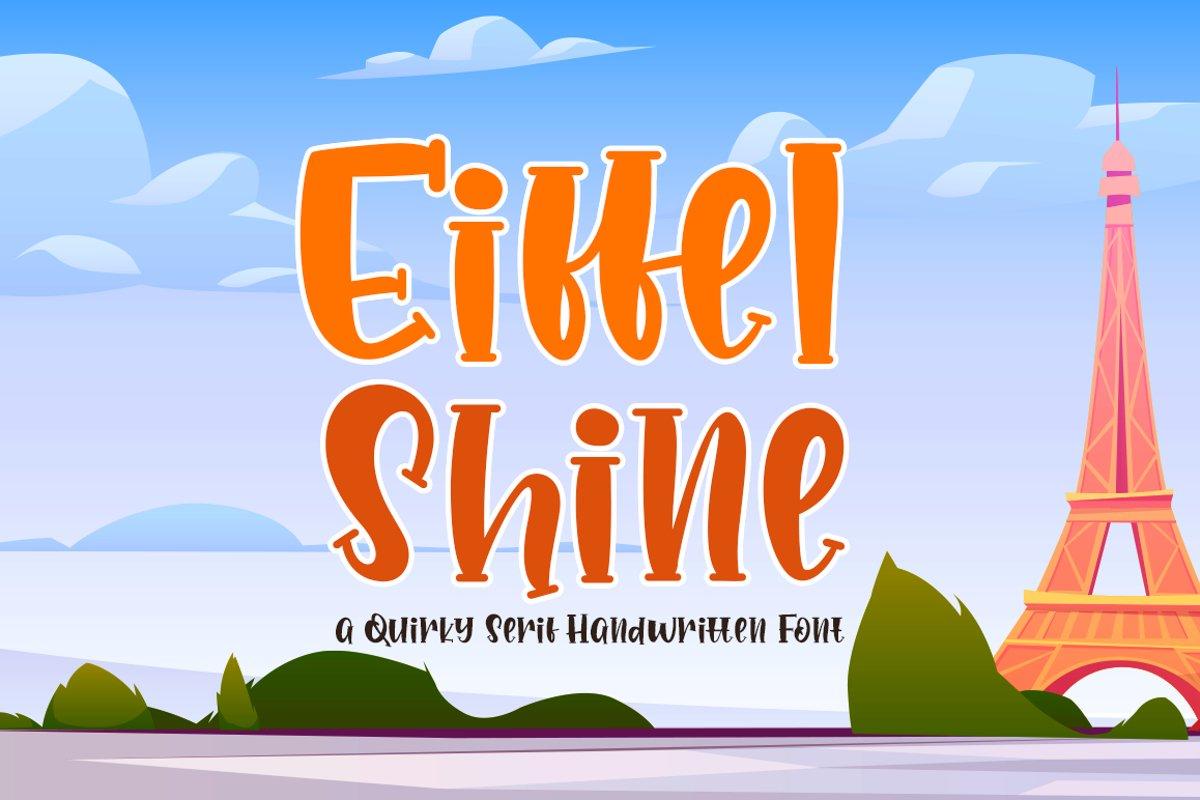 Eiffel Shine Cute Serif Handwritten Font example image 1