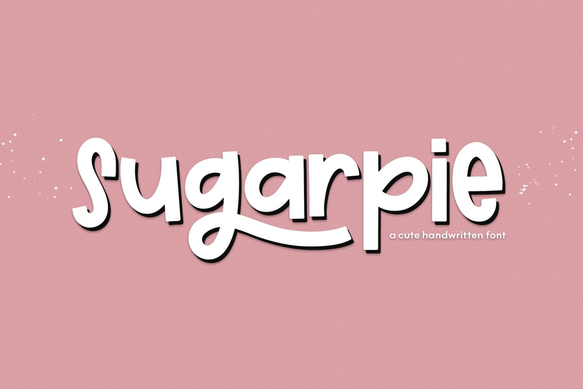 Sugarpie - A Quirky & Chunky Handwritten Font example image 1
