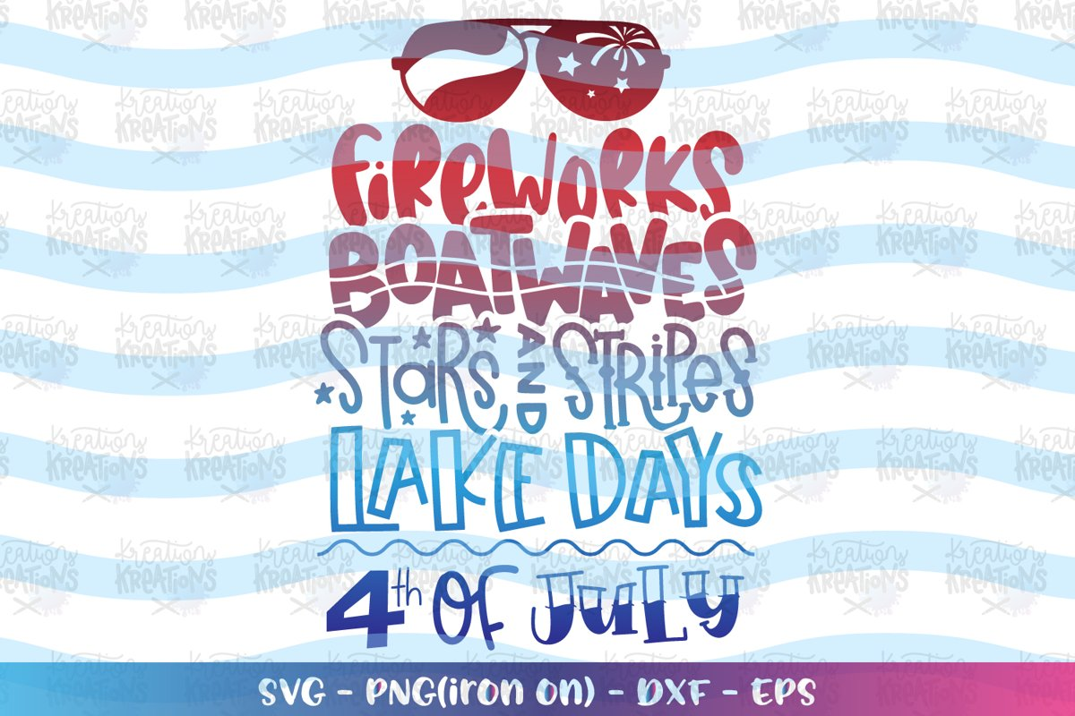 4th of July svg Fireworks Boat waves Stars Stripes Lake days example image 1