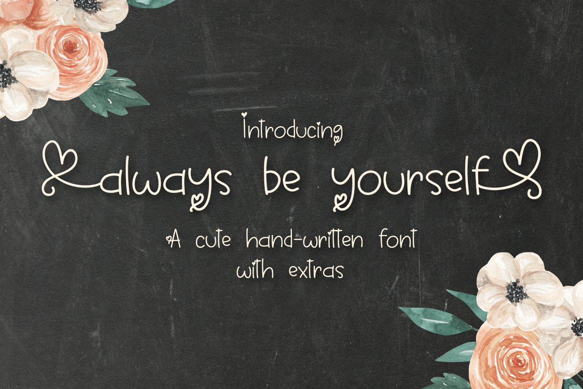 Always Be Yourself - A Cute Hand-Written Font example image 1