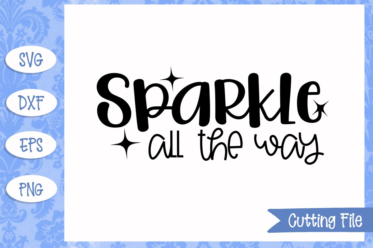 Sparkle all the way Cut File example image 1
