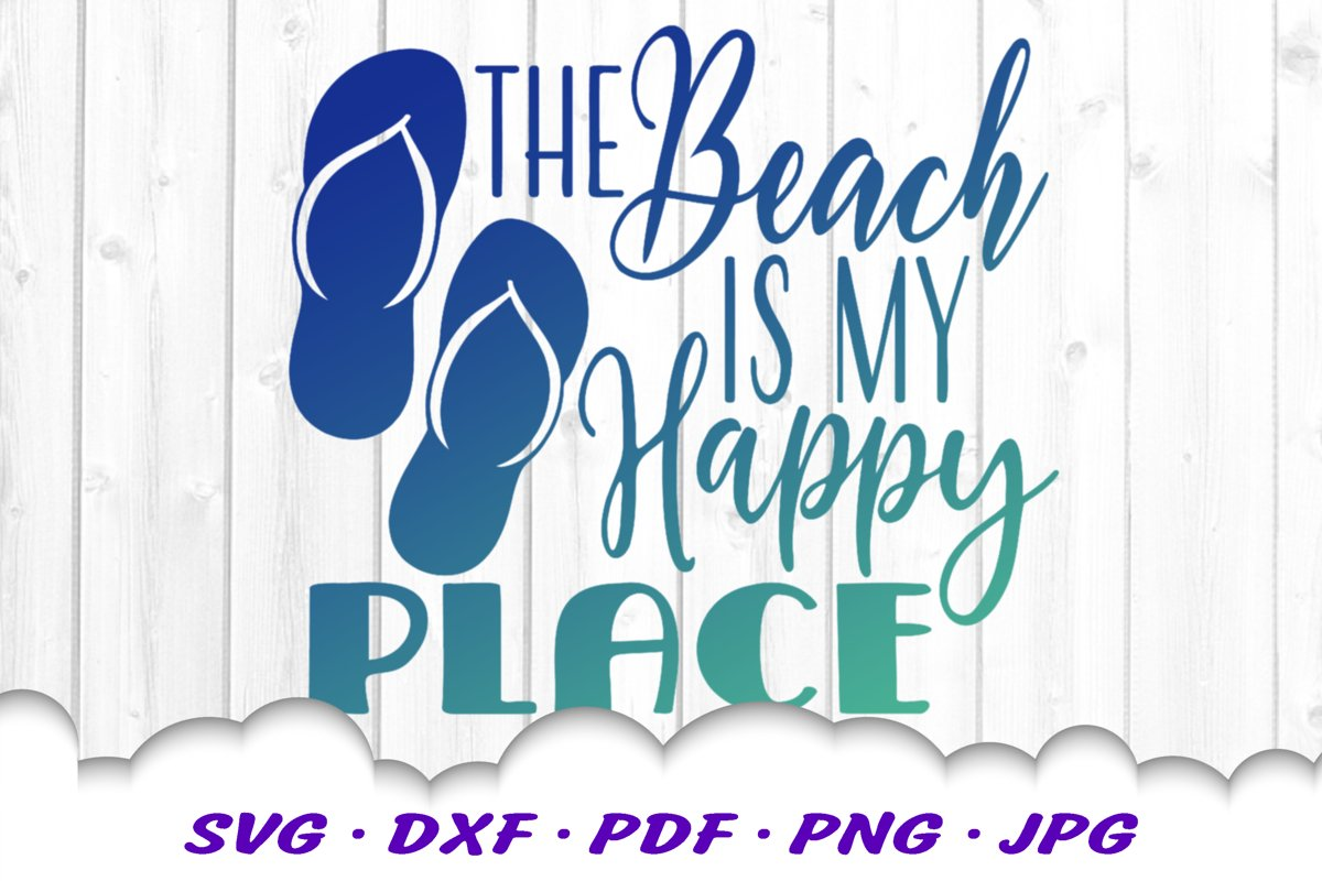 The Beach Is My Happy Place SVG Flip Flops Cut Files example image 1