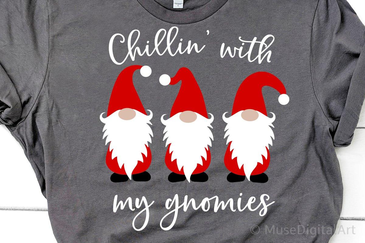 Chillin With My Gnomies Svg Christmas Svg File Homeys Svg 408481 Svgs Design Bundles