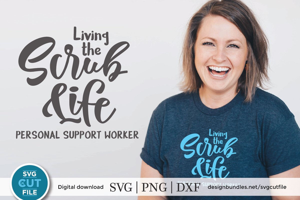 Living the scrub life PSW-a Personal support worker svg file example image 1