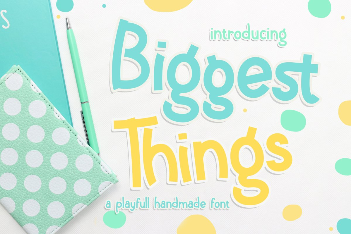 Biggest Things example image 1