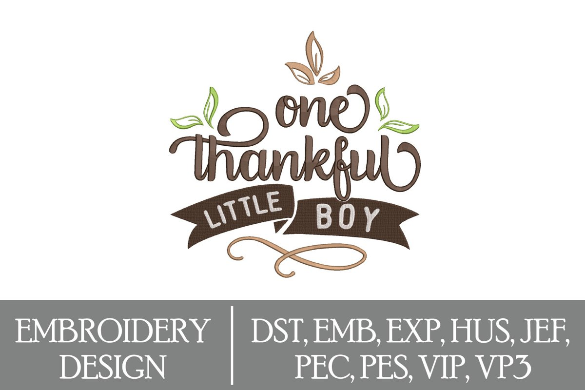 One Thankful Little Boy Machine Embroidery Design example image 1