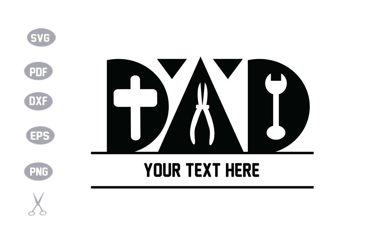 Dad Monogram SVG example image 1