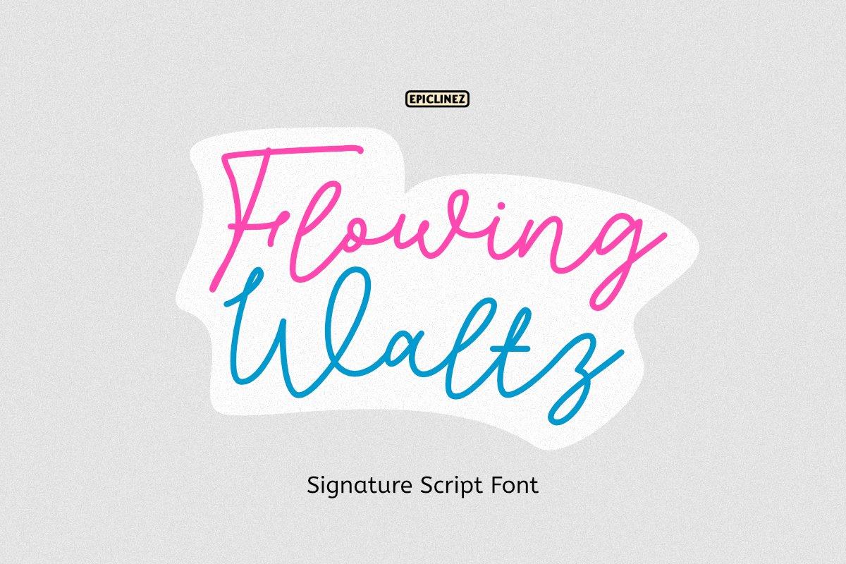 Flowing Waltz - A Stylish Signature Font example image 1