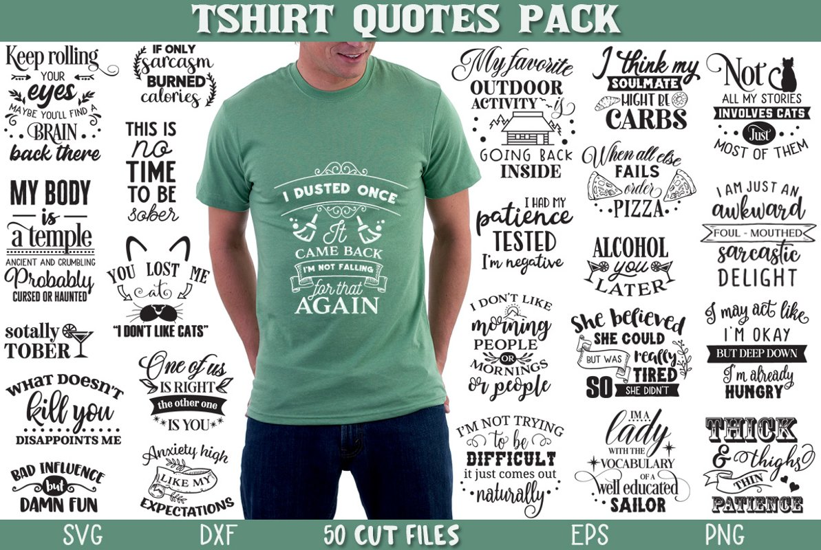 T-shirt Quotes Cut Files Pack – 50 Files – Limited Promo!! Free Download
