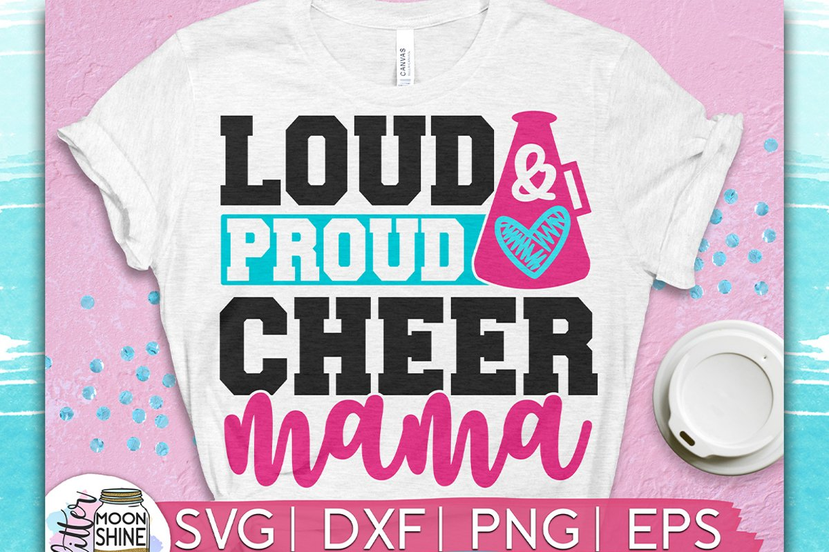 Loud Proud Cheer Mama SVG DXF PNG EPS Cutting Files example image 1