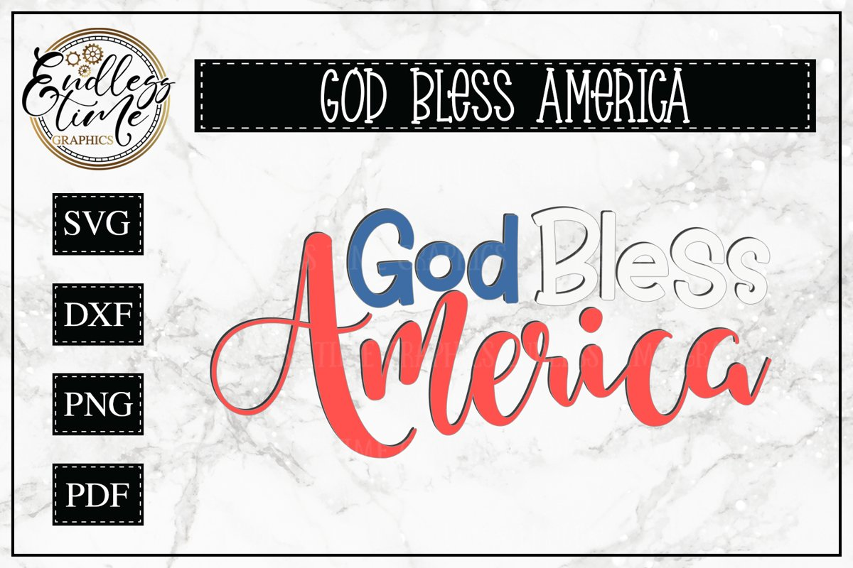 God Bless America - A Patriotic Cut File example image 1