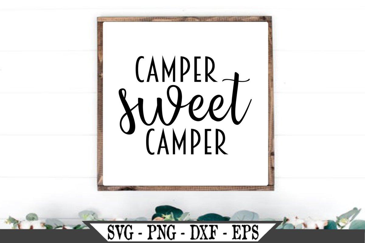 Camper Sweet Camper SVG example image 1