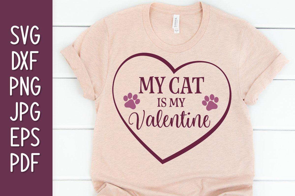 Download My Cat Is My Valentine Svg