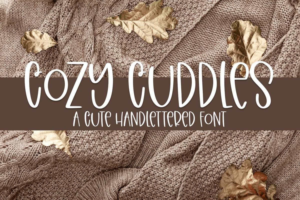 Cozy Cuddles - A Fun Hand-Lettered Font example image 1