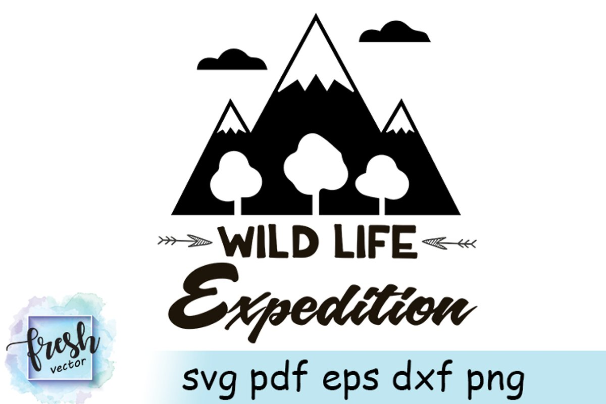 Camping SVG Shirt Wild Life Expedition Svg Camping Quote Svg example image 1