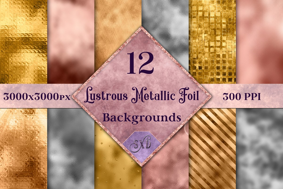 Lustrous Metallic Foil Backgrounds - 12 Image Textures Set example image 1