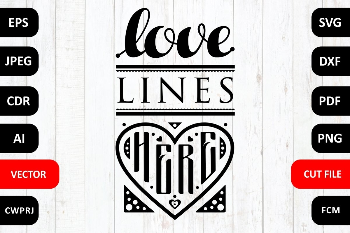 Love Lines Here Family Svg Dxf Quotes Sayings Cut Files 420660 Cut Files Design Bundles
