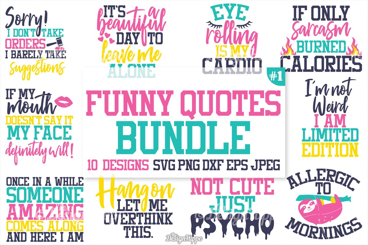 Funny Quotes SVG Bundle, Funny T-Shirt Quotes, SVG, PNG, DXF example image 1