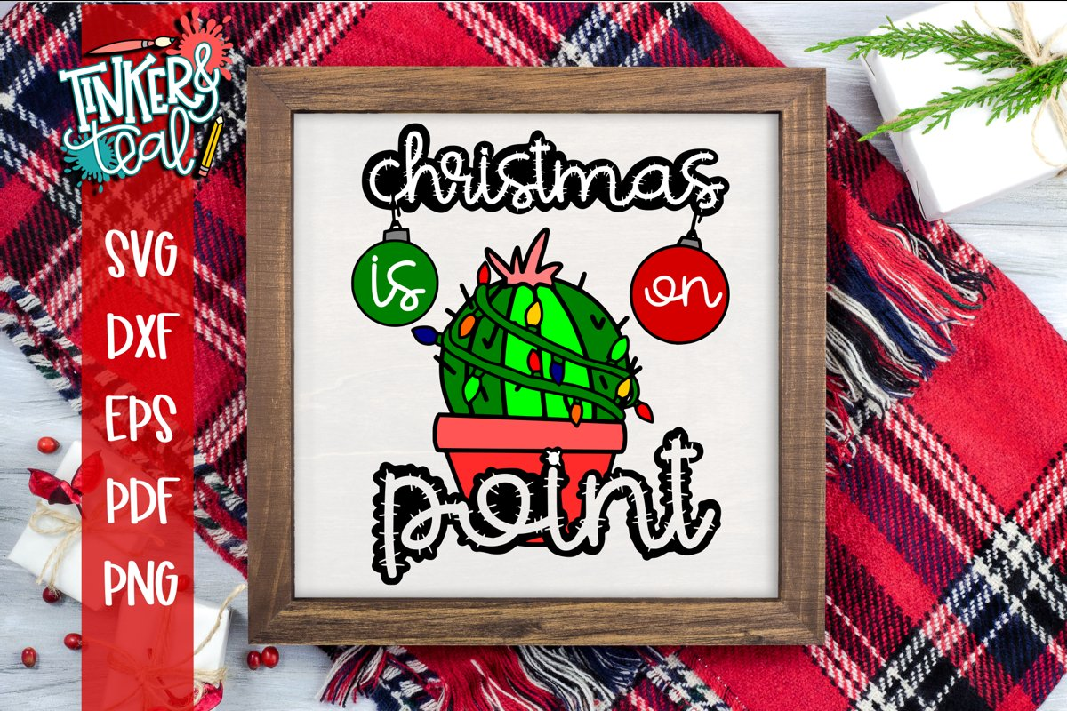 Christmas Is On Point Funny Cactus Christmas SVG example image 1