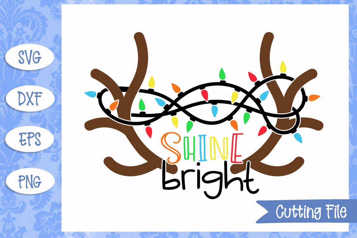 Shine Bright Christmas SVG File example image 1