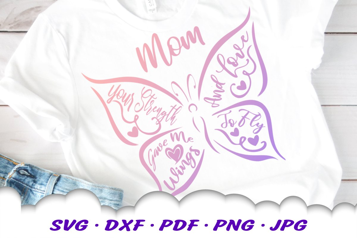 Mother's Day Butterfly Quote SVG DXF Cut Files example image 1