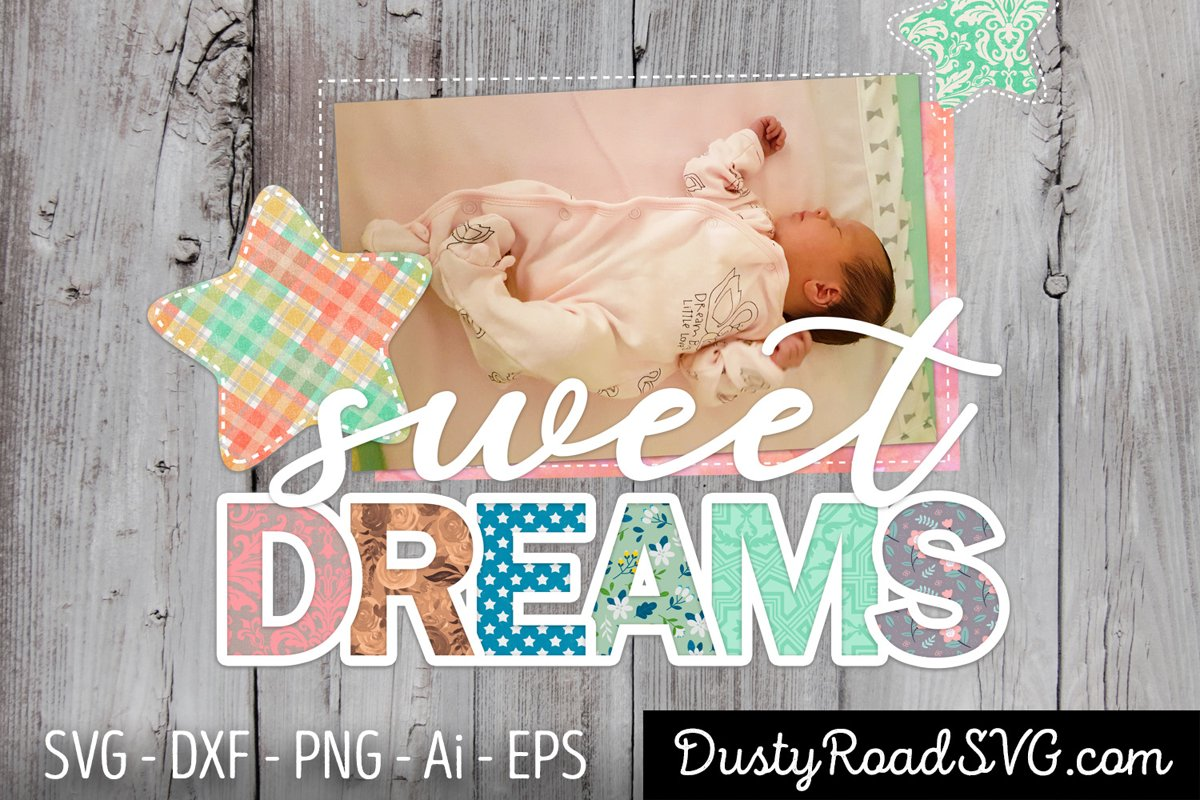 sweet dreams - Scrapbook - cut file - svg png eps dxf example image 1