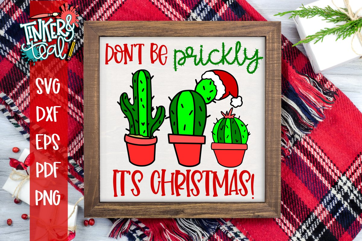 Don't Be Prickly It's Christmas Cactus SVG example image 1