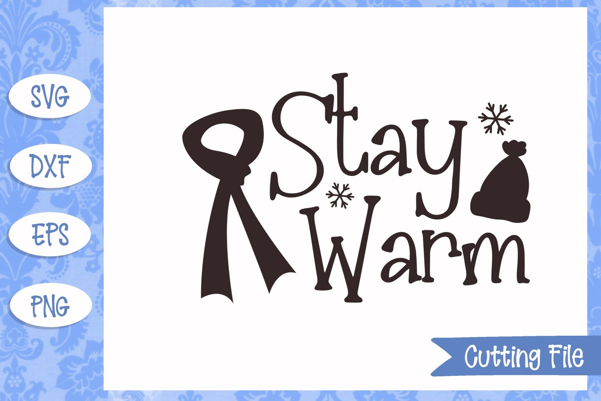 Stay warm Cut File example image 1