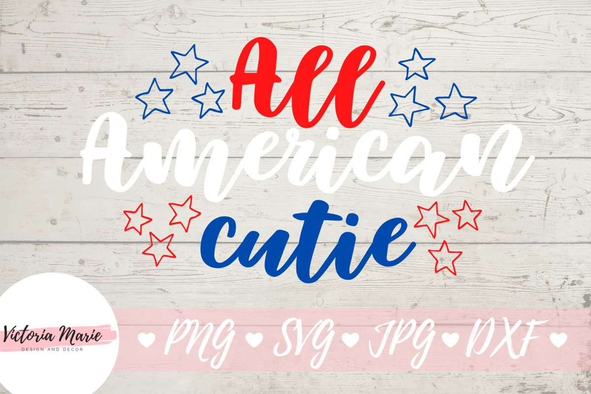 All American Cutie svg, 4th of July svg example image 1