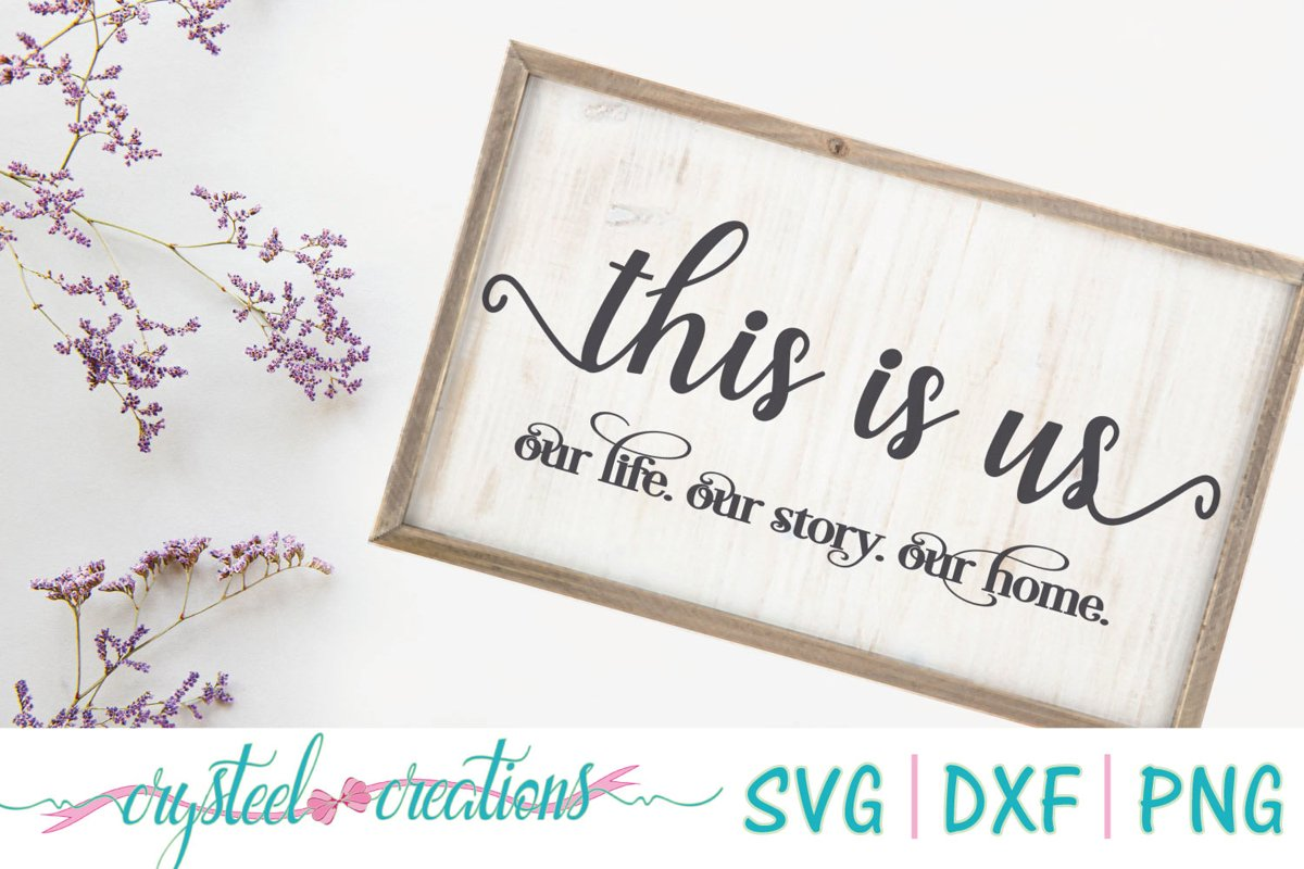 This Is Us SVG, DXF, PNG example image 1