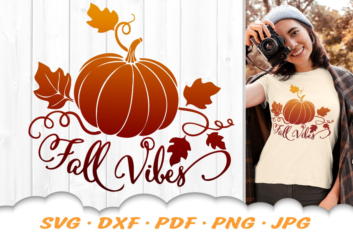 Fall Vibes Pumpkin SVG DXF Fall Cut Files example image 1
