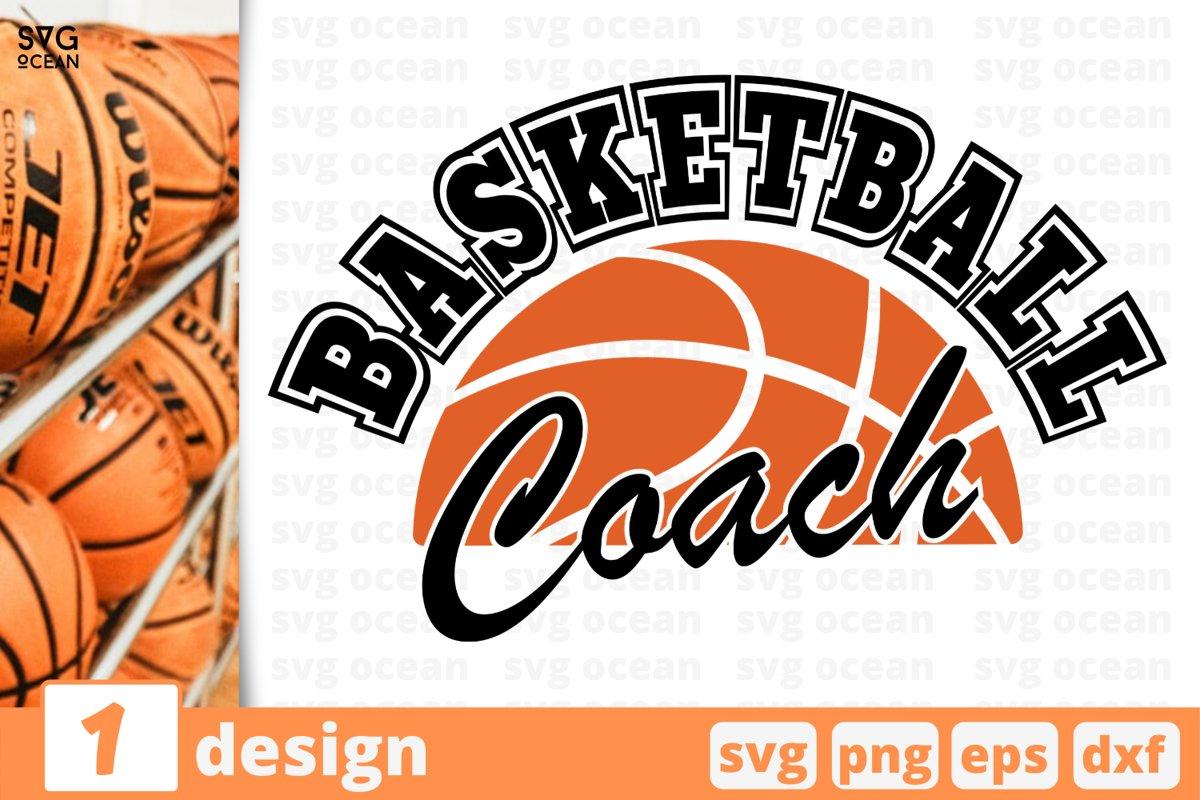 BASKETBALL COACH SVG   Basketball coach cricut   Coach print example image 1
