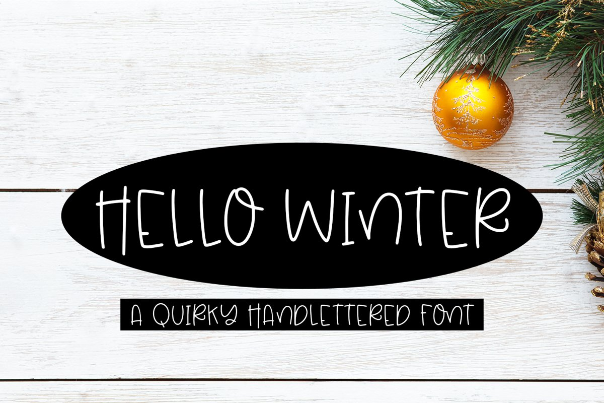 Hello Winter - A Quirky Hand-Lettered Font example image 1