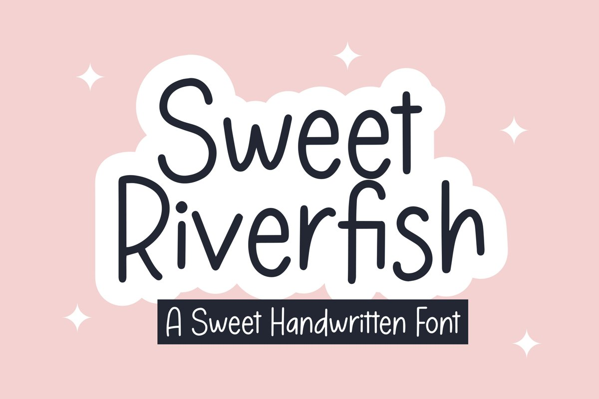 Sweet Riverfish - Sweet Handwritten Font example image 1