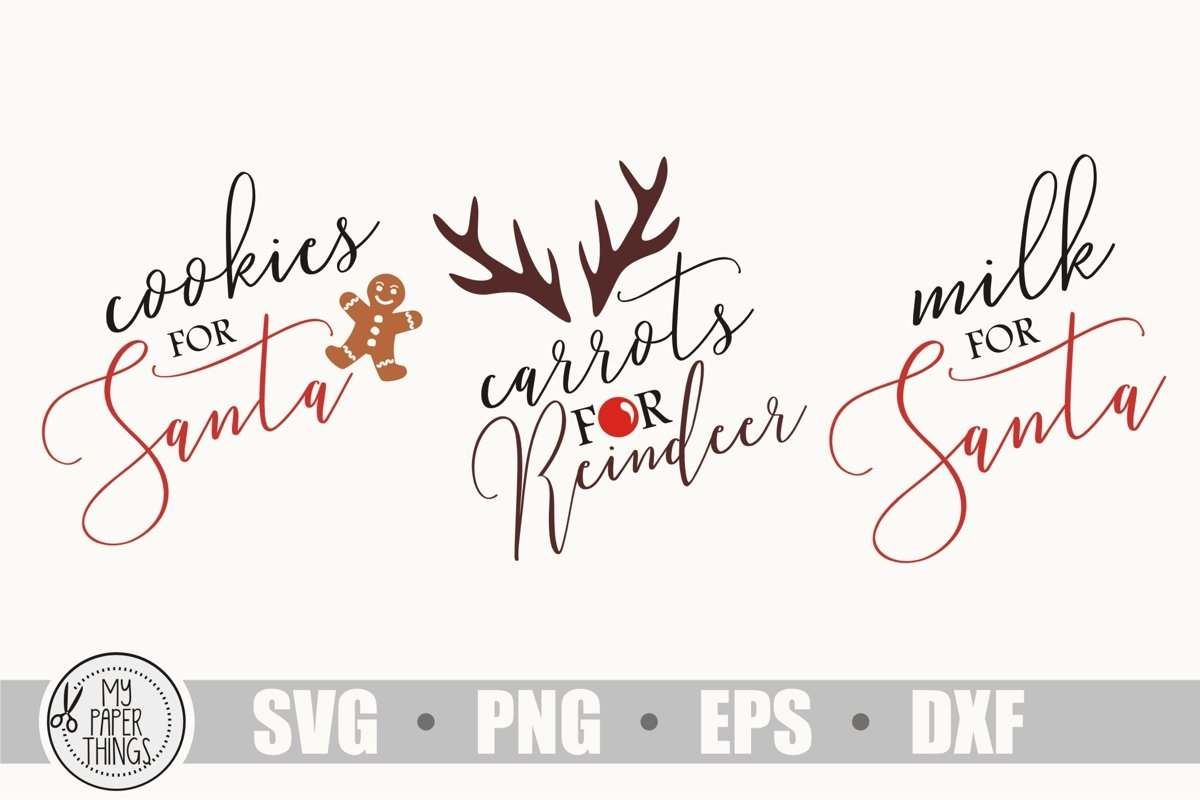 Christmas svg, Cookies, Milk for Santa, Carrots for Reindeer example image 1