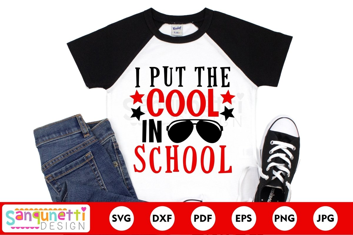 I put the cool in school svg, back to school svg example image 1