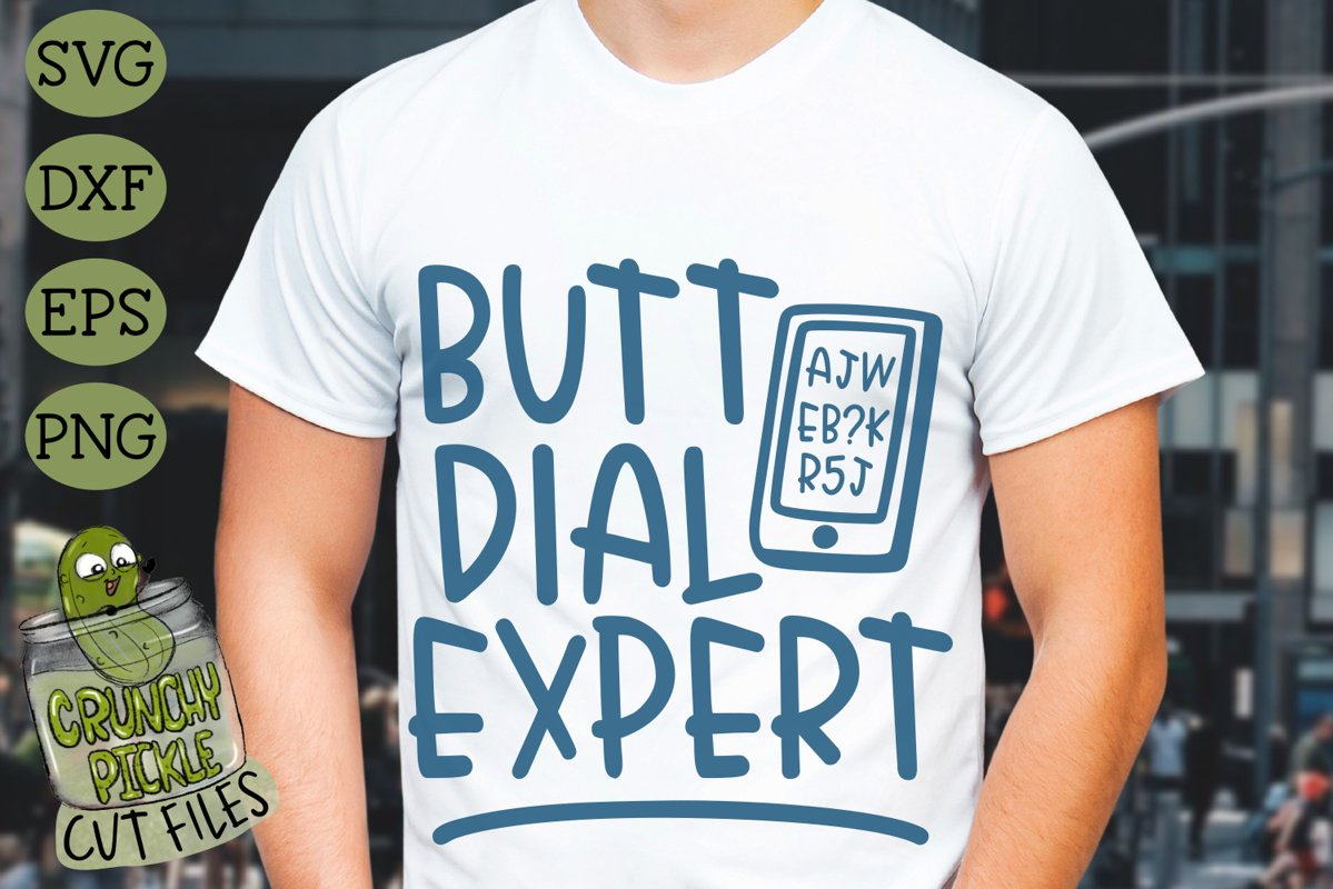 Butt Dial Expert Funny SVG Cut File example image 1