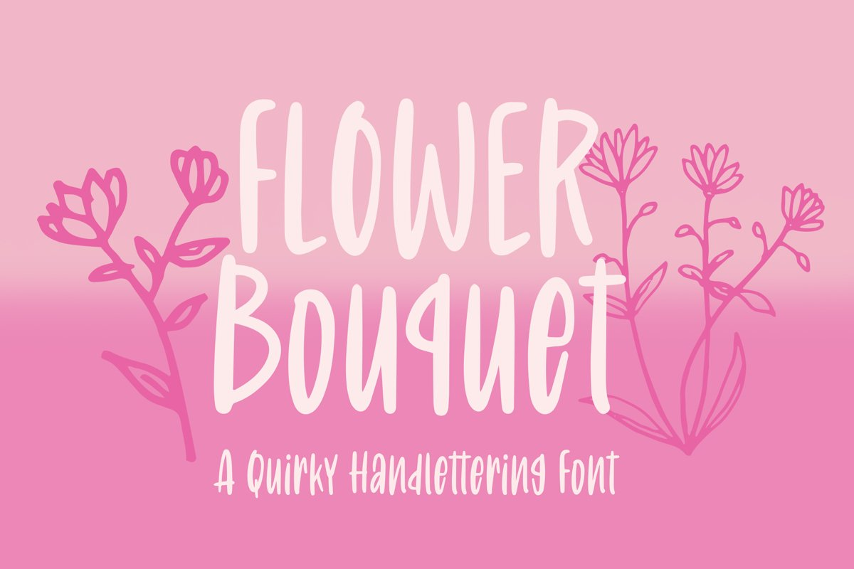 Flower Bouquet - Quirky Handlettering Font example image 1