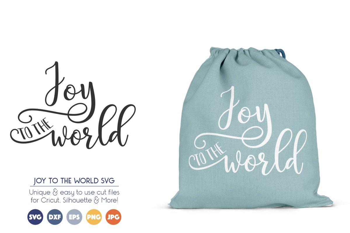 Joy to the World - Christmas Saying SVG Files example image 1